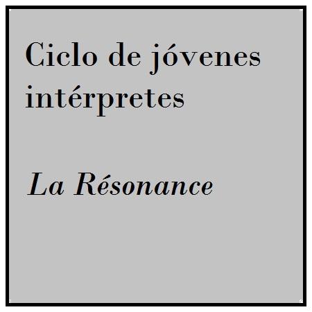 Imagen banner 14 Y 15/abr LA RÉSONANCE